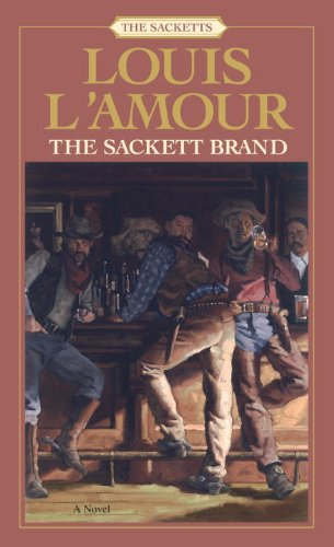 Sackett Brand: the Sacketts A Novel  1965 9780553276855 Front Cover