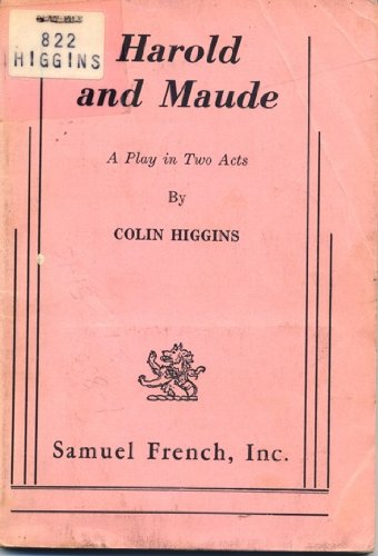 Harold and Maude: A Play in Two Acts  1983 9780573609855 Front Cover