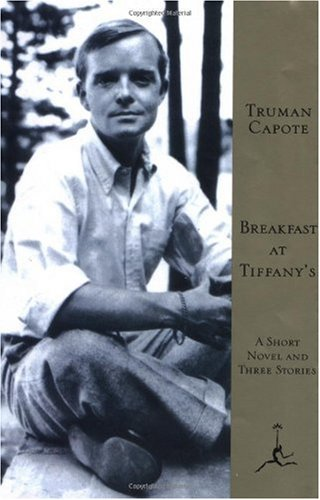 Breakfast at Tiffany's A Short Novel and Three Stories N/A edition cover