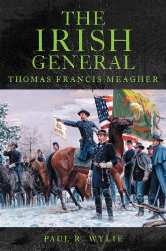 Irish General Thomas Francis Meagher  2011 9780806141855 Front Cover