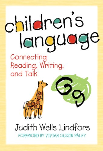 Children's Language Connecting Reading, Writing, and Talk  2008 edition cover