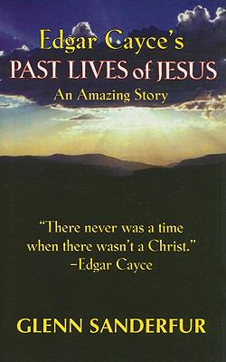 Past Lives of Jesus: An Amazing Story  2009 edition cover
