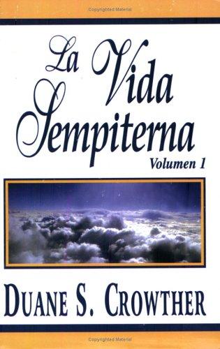 Vida Sempiterna, Volumen I  N/A 9780882901855 Front Cover