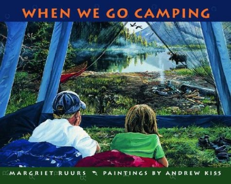 When We Go Camping   2004 9780887766855 Front Cover