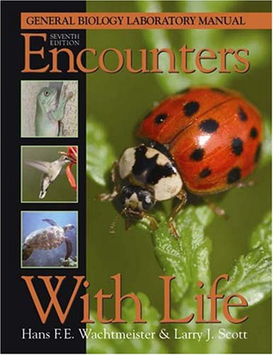 Encounters with Life : General Biology Laboratory Manual 7th 2005 edition cover