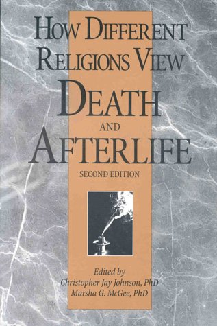 How Different Religions View Death and Afterlife 2nd 1998 edition cover