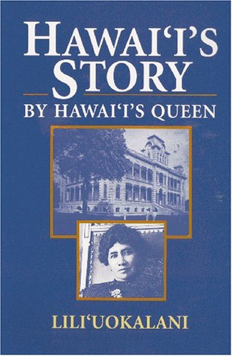 Hawaii's Story by Hawaii's Queen N/A 9780935180855 Front Cover