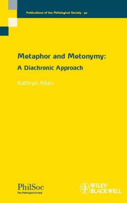 Metaphor and Metonymy A Diachronic Approach  2009 9781405190855 Front Cover