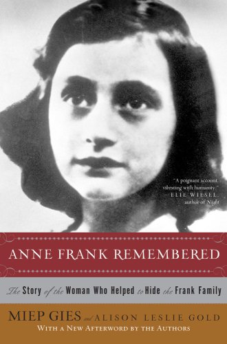 Anne Frank Remembered The Story of the Woman Who Helped to Hide the Frank Family  2009 edition cover