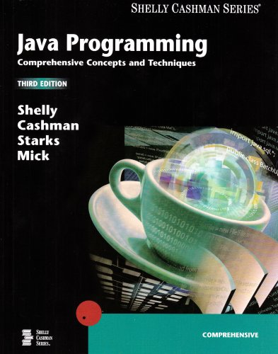 Java Programming Comprehensive Concepts and Techniques 3rd 2006 (Revised) edition cover