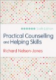 Practical Counselling and Helping Skills Text and Activities for the Lifeskills Counselling Model 6th 2013 9781446269855 Front Cover