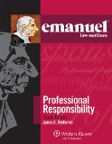 Emanuel Law Outlines - Professional Responsibility  4th 2013 (Student Manual, Study Guide, etc.) edition cover