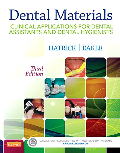 Dental Materials Clinical Applications for Dental Assistants and Dental Hygienists 3rd 2016 edition cover