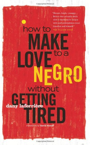 How to Make Love to a Negro Without Getting Tired   2010 edition cover