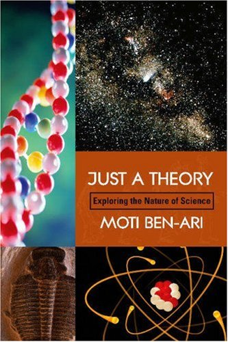 Just a Theory Exploring the Nature of Science  2003 edition cover