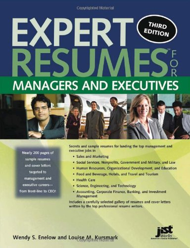 Expert Resumes for Managers and Executives  3rd 2011 edition cover