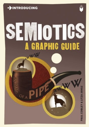 Introducing Semiotics A Graphic Guide  2010 edition cover