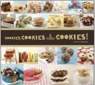 Cookies, Cookies and More Cookies!   2012 9781936140855 Front Cover