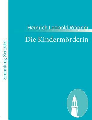 Die Kinderm�rderin   2010 9783843062855 Front Cover