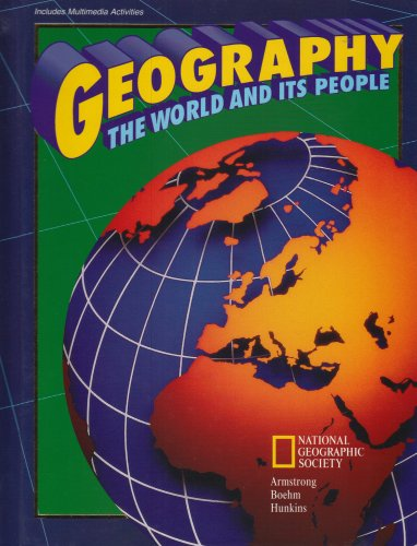 Geography the World and Its People 1st 2000 9780028214856 Front Cover