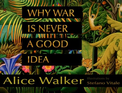 Why War Is Never a Good Idea   2007 edition cover
