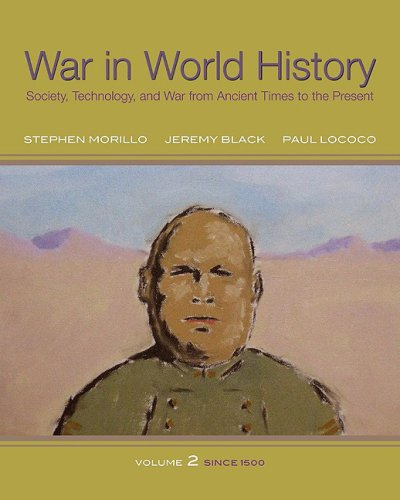 War in World History Society, Technology, and War from Ancient Times to the Present  2009 9780070525856 Front Cover