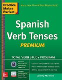 Practice Makes Perfect Spanish Verb Tenses, Premium 3rd Edition  3rd 2015 edition cover