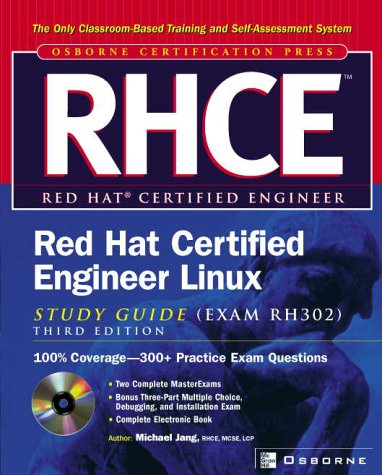 RHCE Red Hat Certified Engineer Linux (Exam RH302)  3rd 2002 (Student Manual, Study Guide, etc.) 9780072224856 Front Cover