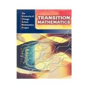 Transition Mathematics: Ucsmp Grades 6-12 3rd 2008 9780076213856 Front Cover