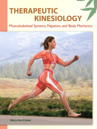 Therapeutic Kinesiology Musculoskeletal Systems, Palpation, and Body Mechanics  2013 (Revised) edition cover