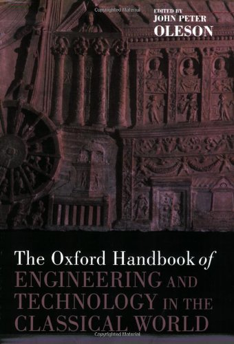 Oxford Handbook of Engineering and Technology in the Classical World   2008 edition cover