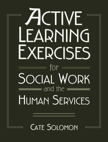 Active Learning Exercises for Social Work and the Human Services   2000 edition cover