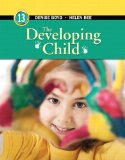 Developing Child, the, Plus NEW MyPsychLab with Pearson EText -- Access Card Package  13th 2012 edition cover