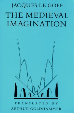 Medieval Imagination  Reprint edition cover