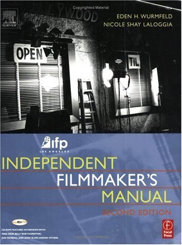 IFP/Los Angeles Independent Filmmaker's Manual  2nd 2004 (Revised) edition cover