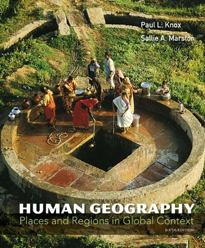 Human Geography Places and Regions in Global Context 6th 2013 (Revised) edition cover