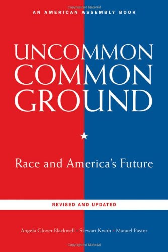 Uncommon Common Ground Race and America's Future 2nd 2009 edition cover