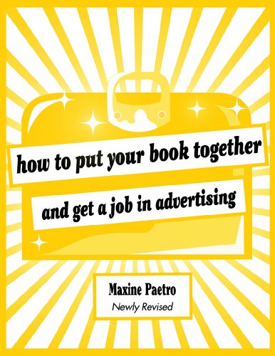 How to Put Your Book Together and Get a Job in Advertising  2nd 2010 edition cover