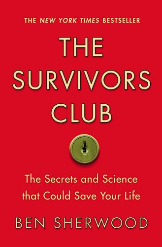 Survivors Club The Secrets and Science That Could Save Your Life  2010 edition cover