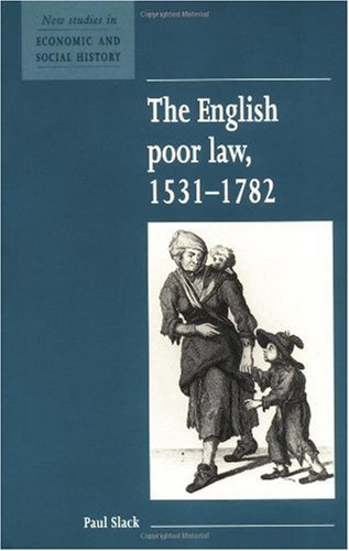 English Poor Law, 1531-1782  2nd 1995 edition cover