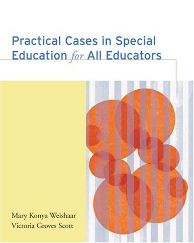 Practical Cases in Special Education for All Educators   2006 edition cover