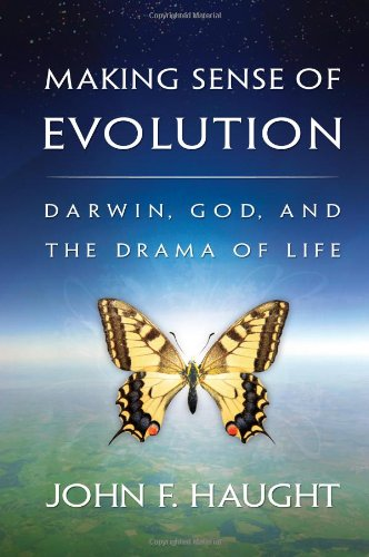 Making Sense of Evolution Darwin, God, and the Drama of Life  2010 edition cover