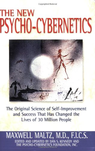 New Psycho-Cybernetics The Original Science of Self-Improvement and Success That Has Changed the Lives of 30 Million People  2001 (Reprint) edition cover