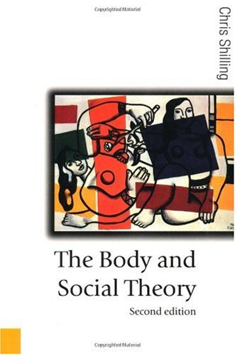 Body and Social Theory  2nd 2003 (Revised) edition cover