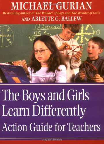 Boys and Girls Learn Differently Action Guide for Teachers   2003 (Teachers Edition, Instructors Manual, etc.) 9780787964856 Front Cover