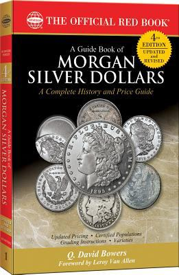 A Guide Book of Morgan Silver Dollars:   2012 edition cover