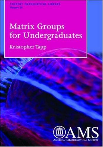 Matrix Groups for Undergraduates   2005 edition cover