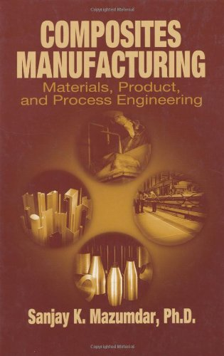 Composites Manufacturing Materials, Product and Process Engineering  2002 edition cover