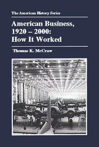 American Business, 1920-2000 How It Worked  2000 edition cover