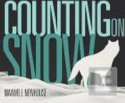 Counting on Snow   2010 9780887769856 Front Cover